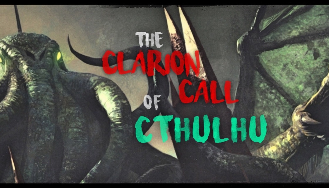 Clarion Call of Cthulhu