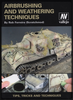 Hornet Hobbies Vallejo Airbrushing and Weathering Techniques Book