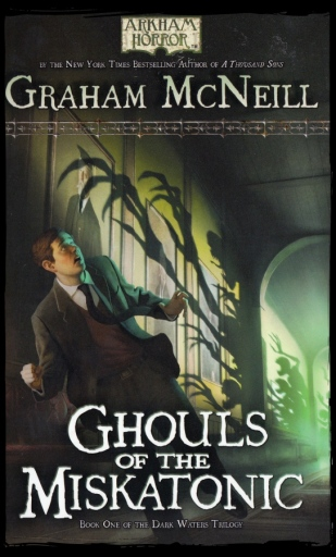 Cthulhu Fact Fiction Dark Waters Trilogy 1 Ghouls